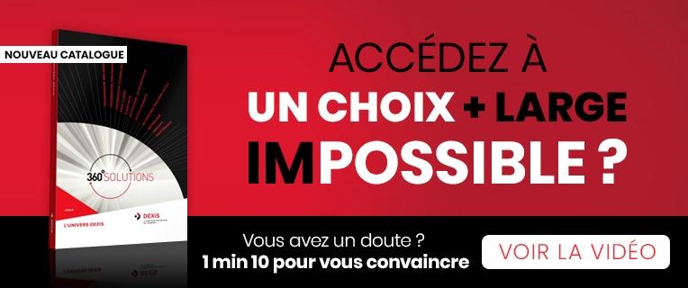 ACCÉDEZ À UN CHOIX + LARGE, (IM)POSSIBLE ?   1 min 10 pour vous convaincre